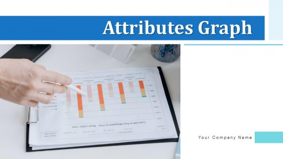Attributes Graph Budget Cost Ppt PowerPoint Presentation Complete Deck With Slides