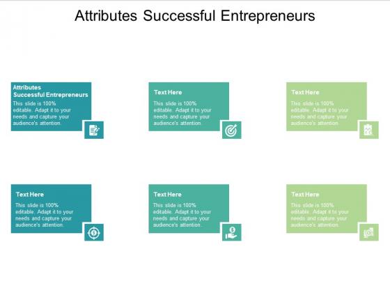 Attributes Successful Entrepreneurs Ppt PowerPoint Presentation Slides Ideas Cpb