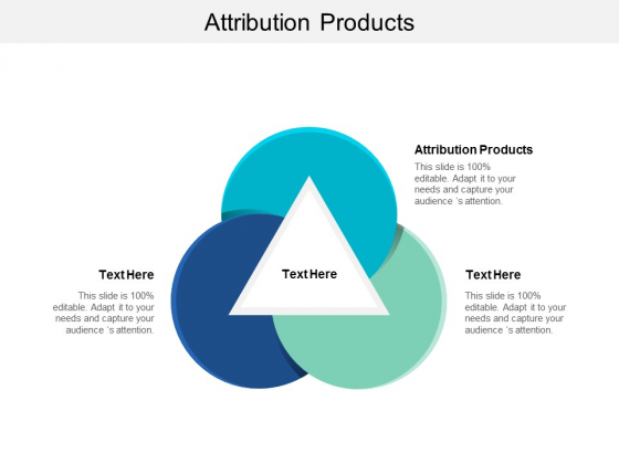Attribution Products Ppt PowerPoint Presentation Summary Background Images Cpb