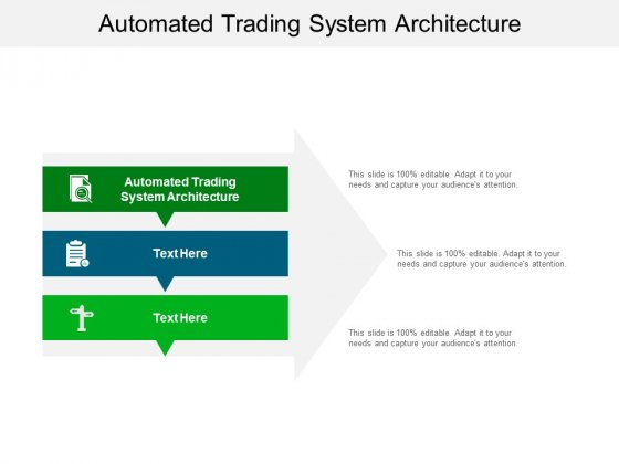 Automated Trading System Architecture Ppt PowerPoint Presentation Pictures Layouts Cpb Pdf