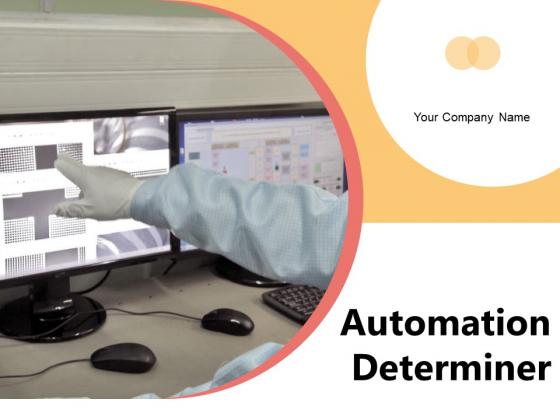 Automation Determiner Business Processes Ppt PowerPoint Presentation Complete Deck