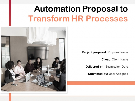 Automation_Proposal_To_Transform_HR_Processes_Ppt_PowerPoint_Presentation_Complete_Deck_With_Slides_Slide_1