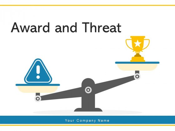 Award And Threat Success Financial Ppt PowerPoint Presentation Complete Deck