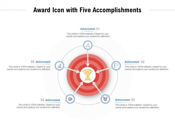 Award Icon With Five Accomplishments Ppt PowerPoint Presentation Layouts Outline