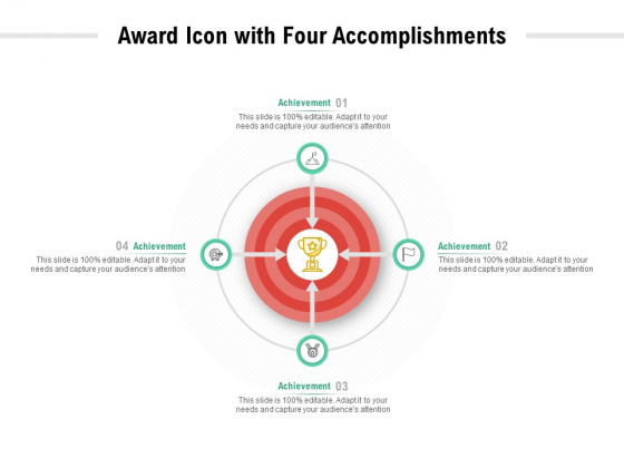 Award Icon With Four Accomplishments Ppt PowerPoint Presentation Slides Pictures