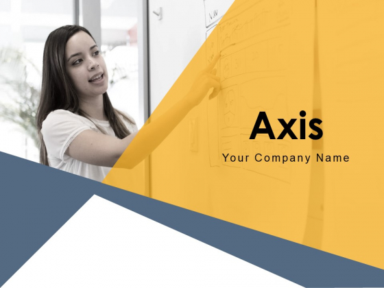 Axis Problem Business Great Success Ppt PowerPoint Presentation Complete Deck