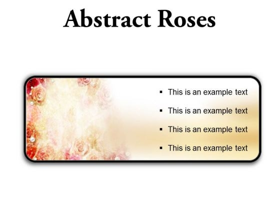 Abstract Roses Background PowerPoint Presentation Slides R