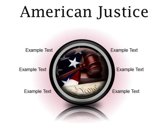 American Justice Law PowerPoint Presentation Slides Cc