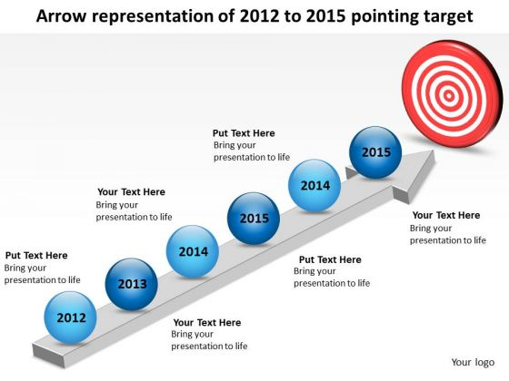 Arrow Representation Of 2012 To 2015 Pointing Target PowerPoint Templates Ppt Slides Graphics