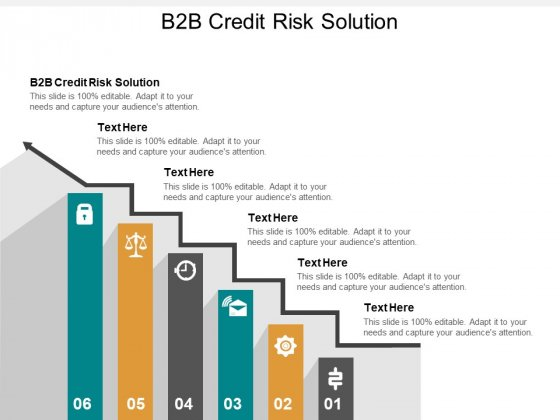 B2B Credit Risk Solution Ppt PowerPoint Presentation Infographics Show Cpb