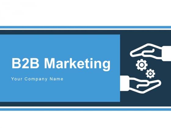 B2B_Marketing_Roadmap_Advertisement_Ppt_PowerPoint_Presentation_Complete_Deck_Slide_1