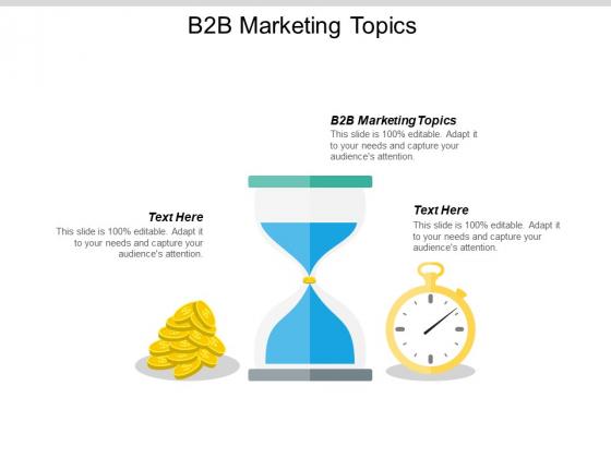 B2B Marketing Topics Ppt PowerPoint Presentation Model Files Cpb