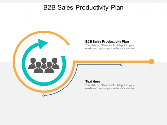 B2B Sales Productivity Plan Ppt PowerPoint Presentation Infographics Shapes Cpb