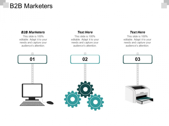 B2b Marketers Ppt PowerPoint Presentation Infographics Display Cpb