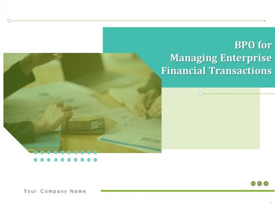 BPO_For_Managing_Enterprise_Financial_Transactions_Ppt_PowerPoint_Presentation_Complete_Deck_With_Slides_Slide_1