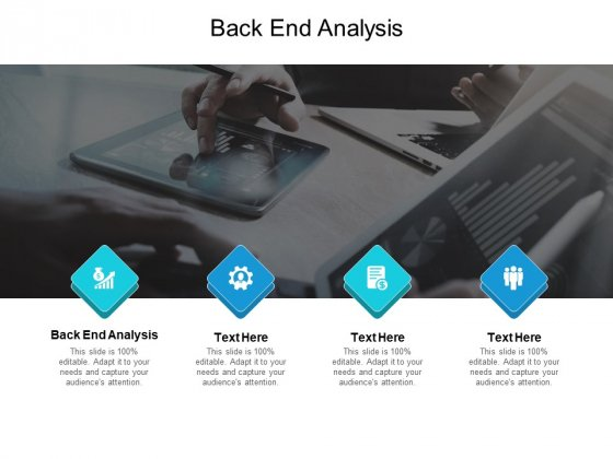 Back End Analysis Ppt PowerPoint Presentation Slides Examples Cpb