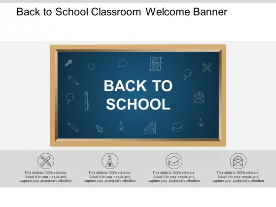 Back To School Classroom Welcome Banner Ppt PowerPoint Presentation Gallery Icons