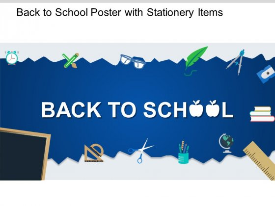 Back To School Poster With Stationery Items Ppt PowerPoint Presentation Show Influencers