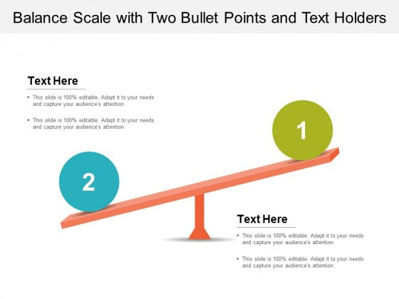 Balance Scale With Two Bullet Points And Text Holders Ppt Powerpoint Presentation Pictures Infographics