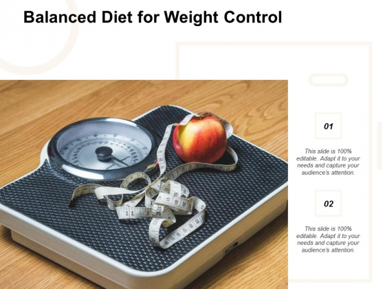 Balanced Diet For Weight Control Ppt PowerPoint Presentation Inspiration Show