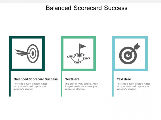 Balanced Scorecard Success Ppt PowerPoint Presentation Infographic Template Mockup Cpb