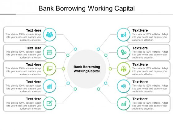 Bank Borrowing Working Capital Ppt PowerPoint Presentation Visual Aids Model Cpb