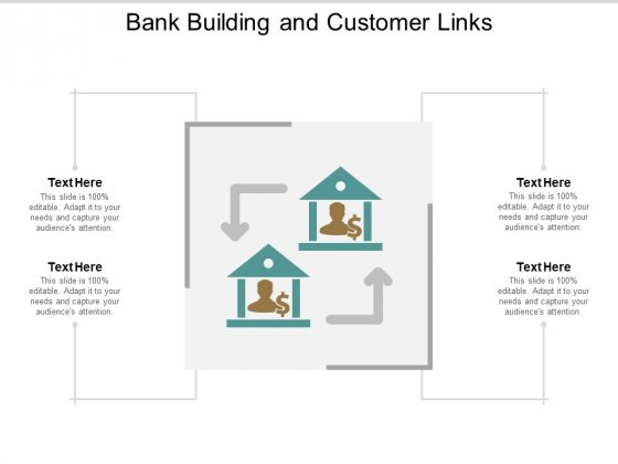 Bank Building And Customer Links Ppt Powerpoint Presentation Portfolio Picture