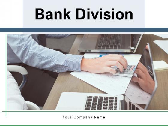 Bank Division Bank Branch Conversation Ppt PowerPoint Presentation Complete Deck