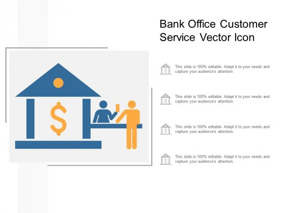 Bank Office Customer Service Vector Icon Ppt PowerPoint Presentation Gallery Sample