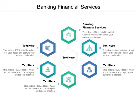 Banking Financial Services Ppt PowerPoint Presentation Show Ideas Cpb