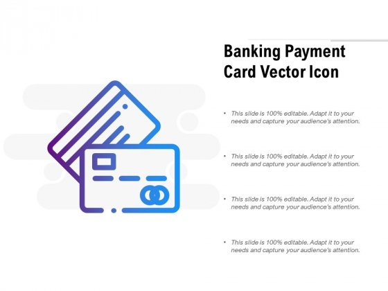 Banking Payment Card Vector Icon Ppt PowerPoint Presentation Inspiration Graphics Template