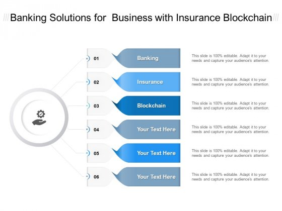 Banking Solutions For Business With Insurance Blockchain Ppt PowerPoint Presentation Pictures Portrait