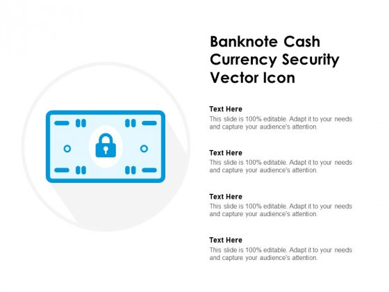 Banknote Cash Currency Security Vector Icon Ppt PowerPoint Presentation Infographics Shapes