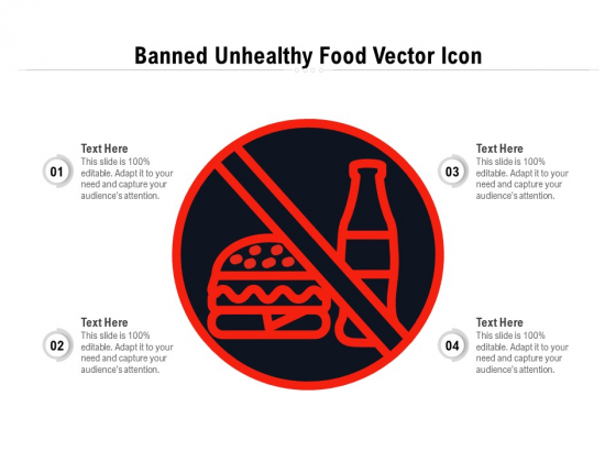 Banned Unhealthy Food Vector Icon Ppt PowerPoint Presentation File Graphics Pictures PDF