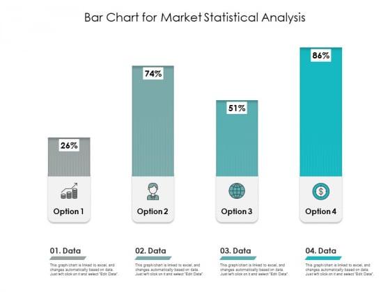 Bar Chart For Market Statistical Analysis Ppt PowerPoint Presentation Slides Good PDF
