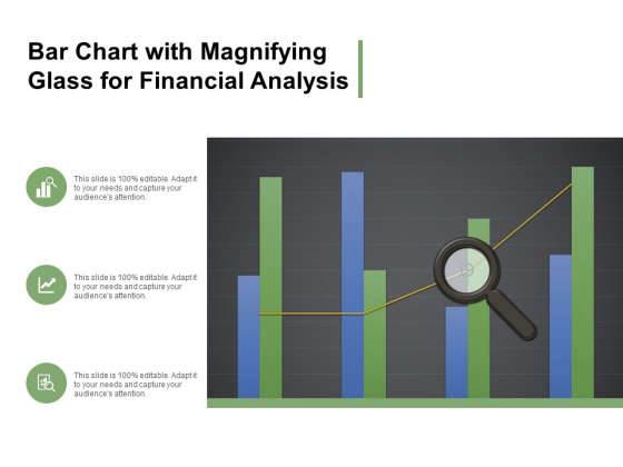 Bar Chart With Magnifying Glass For Financial Analysis Ppt Powerpoint Presentation Infographics Designs Download