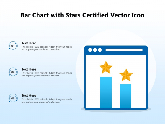Bar Chart With Stars Certified Vector Icon Ppt PowerPoint Presentation File Outline PDF