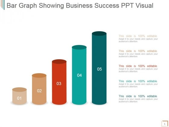 Bar Graph Showing Business Success Ppt PowerPoint Presentation Inspiration