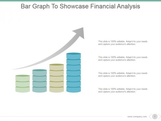 Bar Graph To Showcase Financial Analysis Ppt PowerPoint Presentation Professional