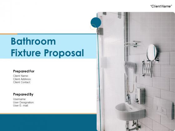 Bathroom Fixture Proposal Ppt PowerPoint Presentation Complete Deck With Slides