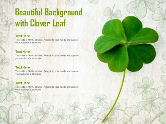 Beautiful Background With Clover Leaf Ppt PowerPoint Presentation Icon Show