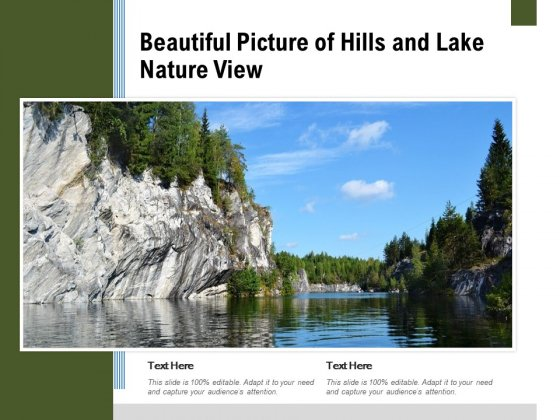 Beautiful Picture Of Hills And Lake Nature View Ppt PowerPoint Presentation Show Styles PDF