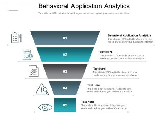 Behavioral Application Analytics Ppt PowerPoint Presentation Ideas Examples Cpb Pdf