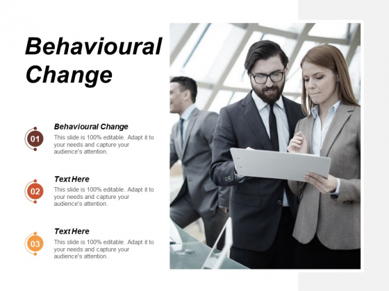 Behavioural Change Ppt PowerPoint Presentation Summary Layouts Cpb