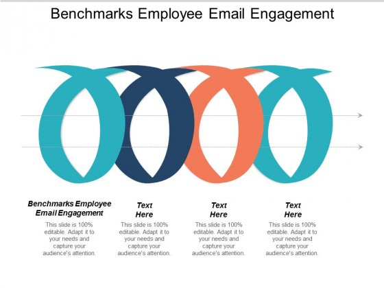 Benchmarks Employee Email Engagement Ppt PowerPoint Presentation Pictures Show Cpb