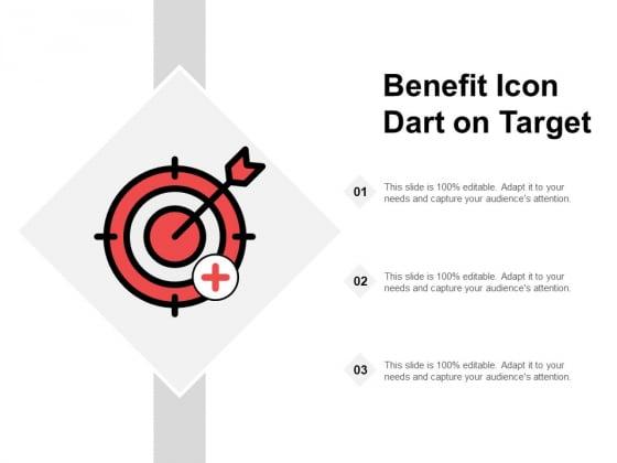 Benefit Icon Dart On Target Ppt PowerPoint Presentation Portfolio Designs