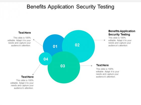 Benefits Application Security Testing Ppt PowerPoint Presentation Layouts File Formats Cpb