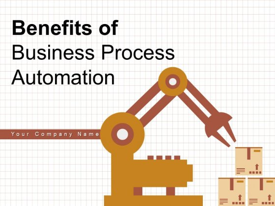 Benefits Of Business Process Automation Gear Planning Business Ppt PowerPoint Presentation Complete Deck