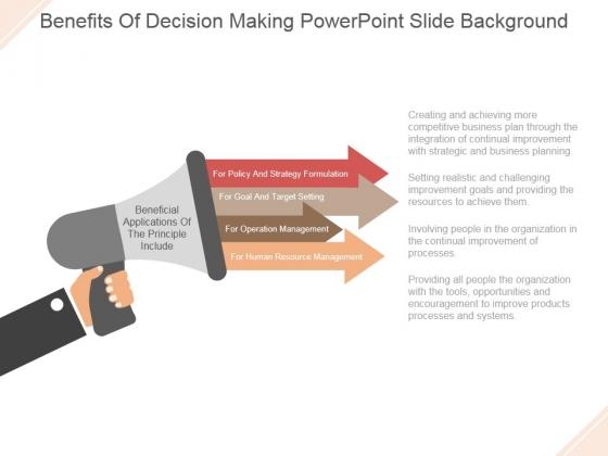 Benefits Of Decision Making Ppt PowerPoint Presentation Slide Download