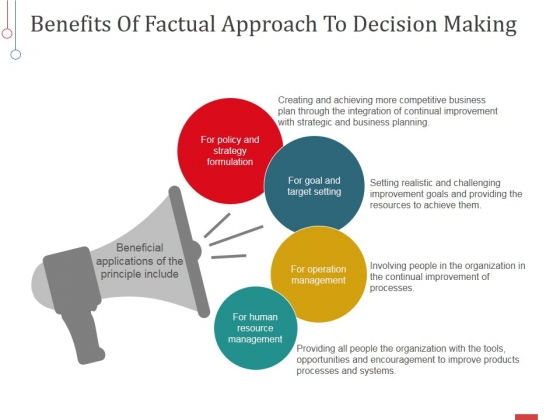Benefits Of Factual Approach To Decision Making Ppt PowerPoint Presentation Professional Graphics Design
